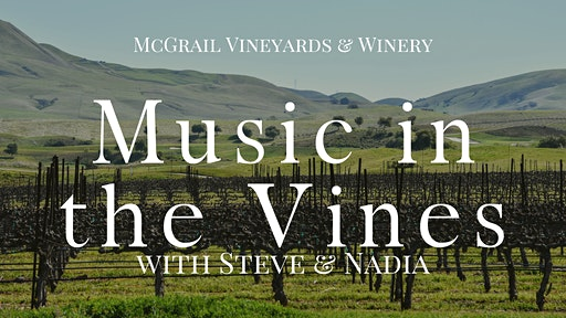Music in the Vines at McGrail Vineyards with Steve & Nadia
