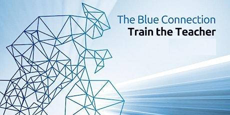 The Blue Connection - Train the Teacher tickets