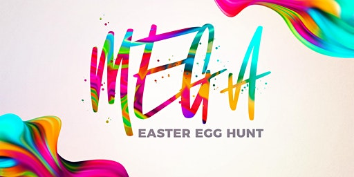 MEGA Easter Egg Hunt