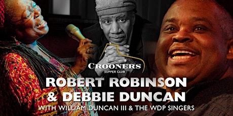 Robert Robinson - Debbie Duncan - William Duncan III & The WDP Singers tickets