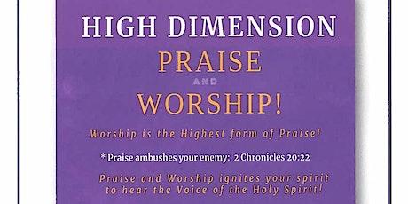 HIGH DIMENSION PRAISE AND WORSHIP tickets