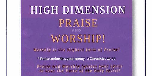 HIGH DIMENSION PRAISE AND WORSHIP