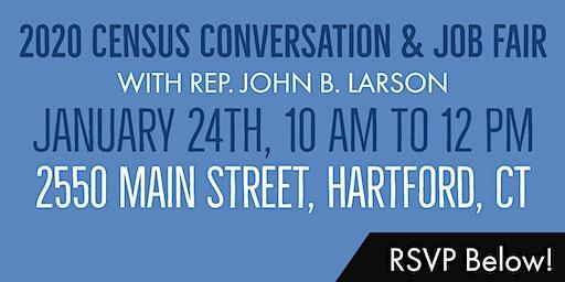 Join Rep. Larson for a 2020 Census Conversation & Job Fair