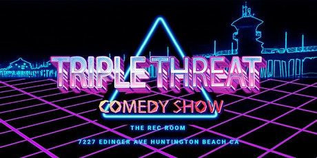 Triple Threat (Late Show) tickets