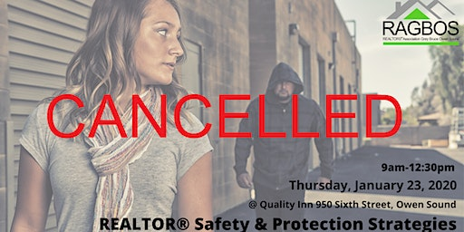 CANCELLED REALTOR Safety and Protection Strategies