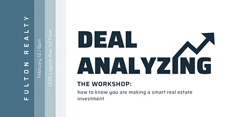 Deal Analyzing Workshop: Making Smart Real Estate Investments tickets