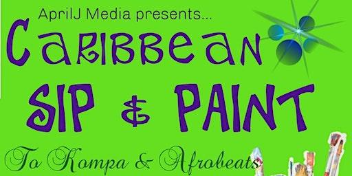Caribbean Sip & Paint (7:00pm) To Kompa and Afrobeats