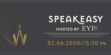 WIELD Speakeasy Hosted By EYP/-Workplace Flexibility in the Design Industry tickets