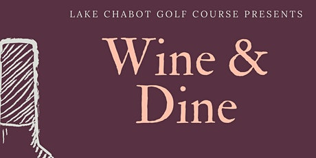 Wine & Dine at Lake Chabot Golf Course tickets