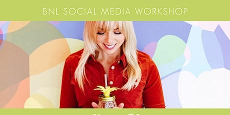 Master Your Social Media Marketing with BNL Social tickets