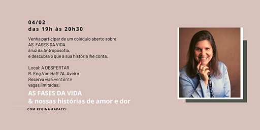 AS FASES DA VIDA & NOSSAS HISTÓRIAS DE AMOR E DOR