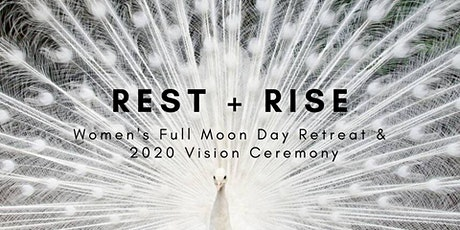 Rest + Rise: day retreat & full moon ceremony tickets