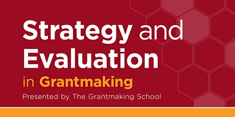 Strategy and Evaluation in Grantmaking tickets