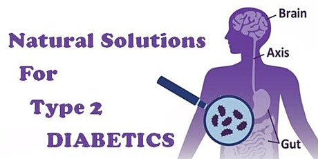 Natural Solutions for Type 2 Diabetics (Anchorage, AK) tickets