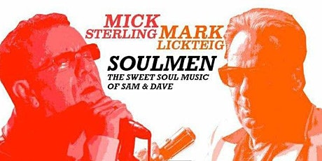 SOULMEN - The Sweet Soul Music of Sam & Dave tickets