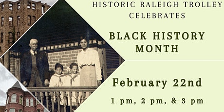 Historic Raleigh Trolley Celebrates Black History Month tickets