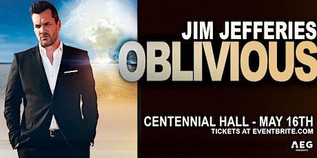 Jim Jefferies: Oblivious tickets