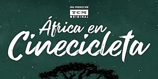 ÁFRICA EN CINECICLETA - Documental y Coloquio con l@s protagonistas