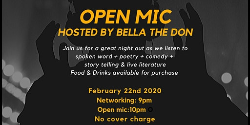 Open Mic Saturday Host by: Bella The Don
