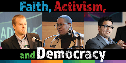 Meadville Lombard Presents: Faith, Activism, and Democracy