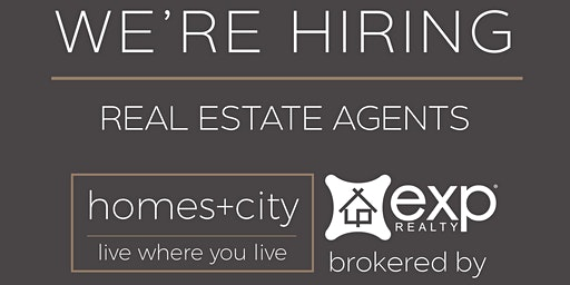 Homes+City Real Estate Team Career Night - Brokered eXp Realty