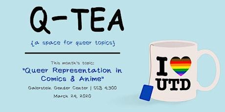 Q-TEA: Queer Representation in Comics & Anime tickets