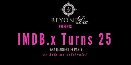 BeyondDecc Presents Quarter Life Party  tickets