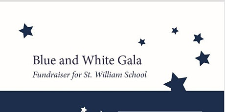 Blue and White Gala a Fundraiser for St. William School tickets
