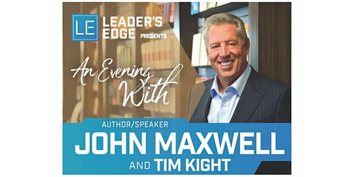 An Evening with John C. Maxwell and Tim Kight