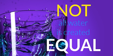 Japanese Water Technology, Are All Water Created Equal? tickets