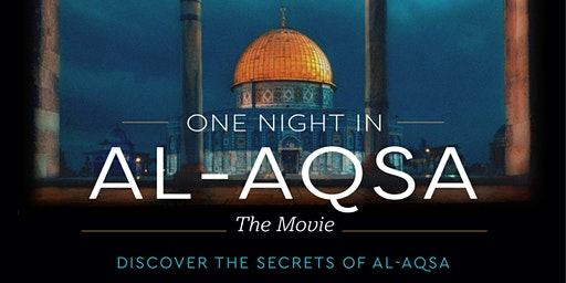 One Night in Al-Aqsa - The Movie | Male Event