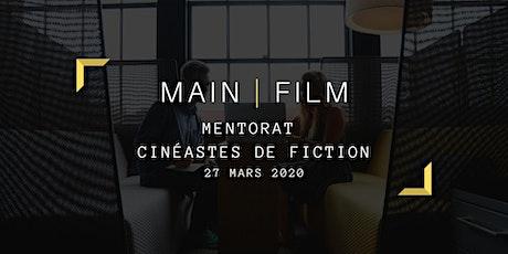 Mentorat | Cinéastes de fiction tickets