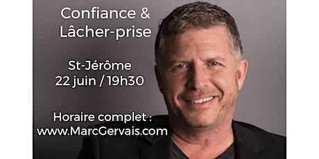 ST-JÉROME - Confiance / Lâcher-prise 15$ billets