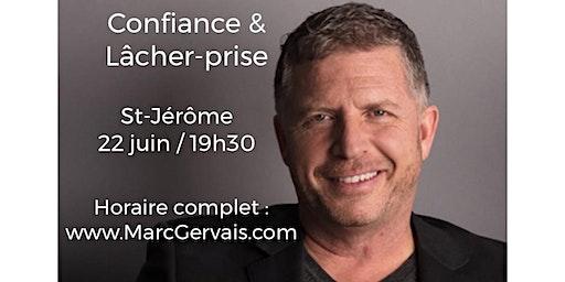 ST-JÉROME - Confiance / Lâcher-prise 15$