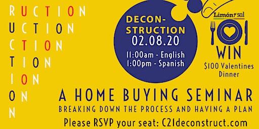 "Century 21 Everest ""DECONSTRUCTION"" Home Buyers Seminar"