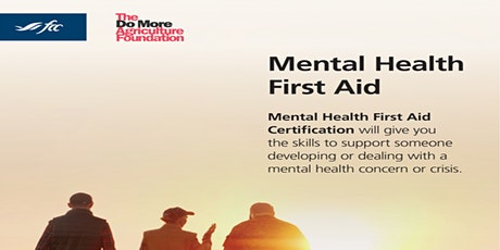 Farmers For Mental Health-Mental Health First Aid Training tickets