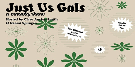 Just Us Gals: February tickets
