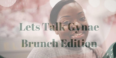 Let's Talk Gynae Over Brunch tickets