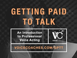Portland, ME - Getting Paid to Talk, An Intro to Professional Voice Overs