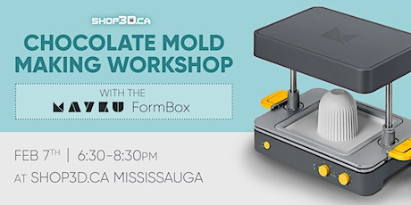 Chocolate Mold  Making Workshop | Shop3D.ca tickets