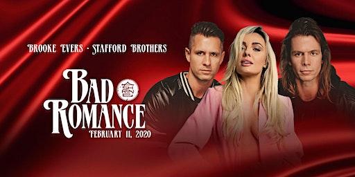 I Love Tuesdays: BAD ROMANCE feat. Stafford Brothers & Brooke Evers 2.11.20