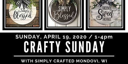"Crafty Sunday ""Round Wood Signs with Simply Crafted Mondovi, WI"""