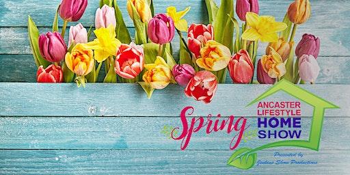 Ancaster Lifestyle Spring Home Show