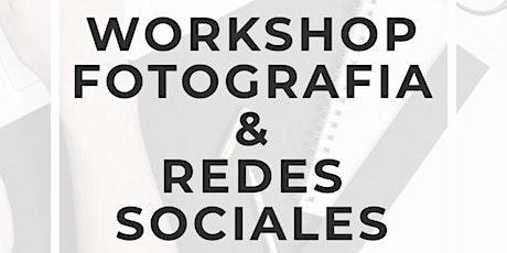 Workshop Fotografía & Redes Sociales II entradas