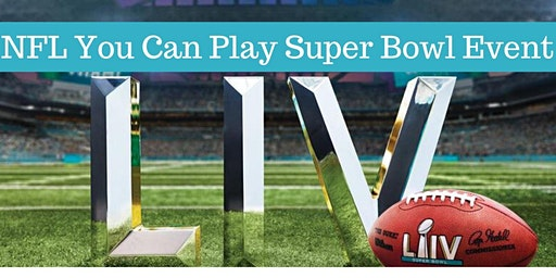 NFL You Can Play Super Bowl Event