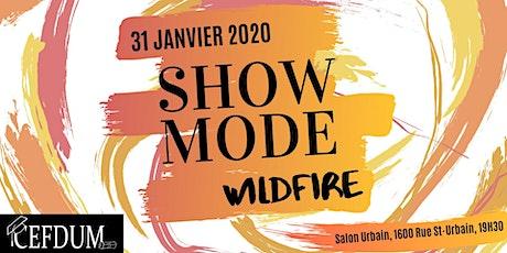 SHOW MODE - Wildfire billets