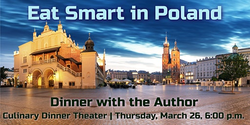 Eat Smart in Poland | Dinner with the Author