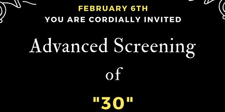 """30"" Advanced Screening  - Live in Hollywood tickets"