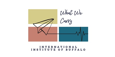 What We Carry: An Evening of Stories from Buffalo's Immigrant Women tickets