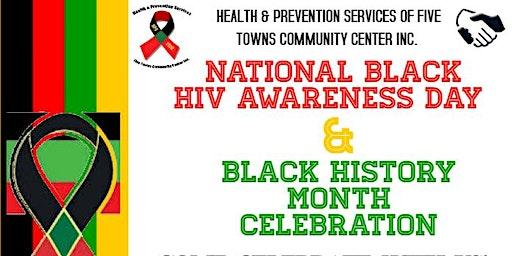 National Black HIV Awareness/Black History Month Celebration